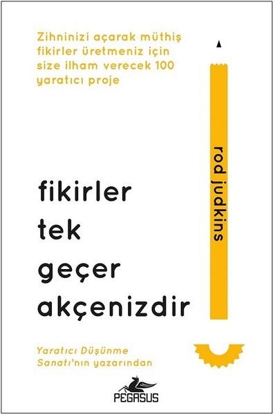 Kitab Fikirler Tek Geçer Akçenizdir | Rod Judkins