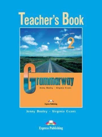 Grammarway 2. Teacher's Book. Elementary. (New). Книга для учителя