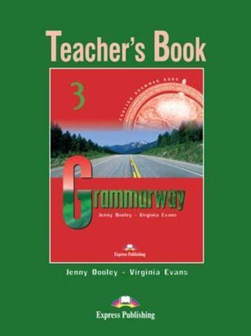 grammarway 3 teacher's book - книга для учителя