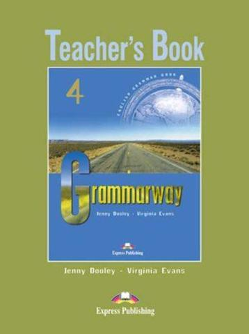Grammarway 4. Teacher's Book. Intermediate. Книга для учителя