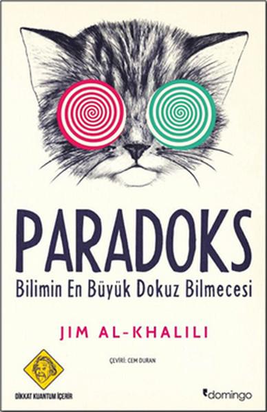Kitab Paradoks Bilimin En Büyük Dokuz Bilmecesi | Jim Al-Khalili Khalili