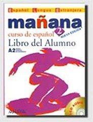 Manana 2 Libro del Alumno +D