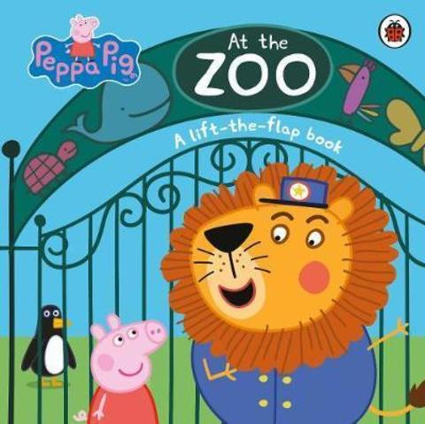 Peppa Pig: At the Zoo : A Lift-the-Flap Book