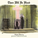 Soundtrack / Jonny Greenwood: There Will Be Blood (LP)