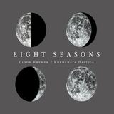 Gidon Kremer / Kremerata Baltica - Eight Seasons (CD)
