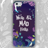 Чехол для iPhone 7+/7/6s+/6s/6+/6/5/5s/5с/4/4s WE'RE ALL MAD HERE