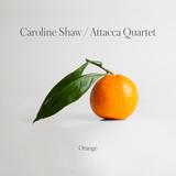 Caroline Shaw, Attacca Quartet / Orange (CD)