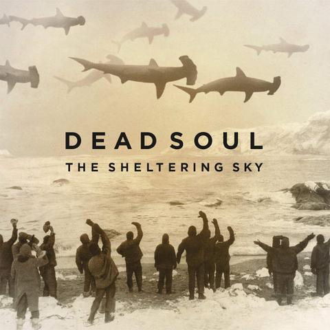 Dead Soul / The Sheltering Sky (LP+CD)