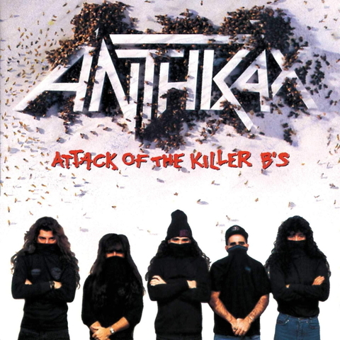 Anthrax / Attack Of The Killer B's (CD)