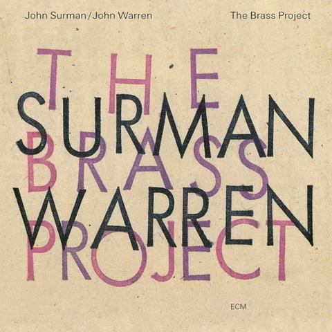 John Surman, John Warren / The Brass Project (CD)