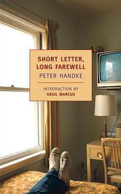 Kitab Short Letter, Long Farewell | Peter Handke