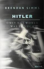 Hitler : Only the World Was Enough
