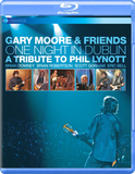 Gary Moore & Friends / One Night In Dublin - A Tribute To Phil Lynott (Blu-ray)