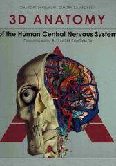 3D ANATOMY of the Human Central Nervous System