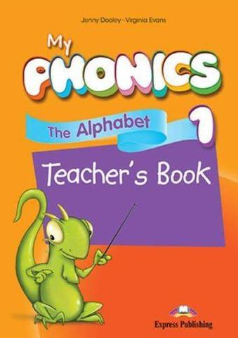My phonics 1. The Alphabet Teacher's Book. Книга для учителя