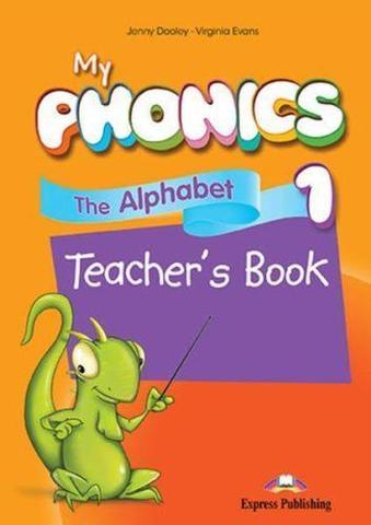 My phonics 1. The Alphabet Teacher's Book. Книга для учителя (с ссылкой на электронное приложение для учебника и рабочей тетради))