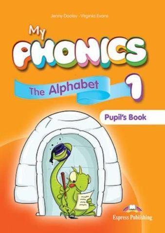 My phonics 1. The Alphabet Student's Book. Учебник