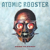 Atomic Rooster / Home To Roost (2LP)