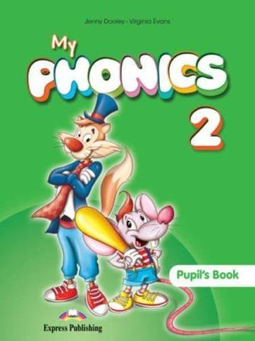My Phonics 2 Pupil's Book. Учебник (с ссылкой на электронное приложение).