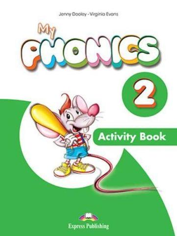 My Phonics 2 Activity Book. Рабочая тетрадь (с ссылкой на электронное приложение)