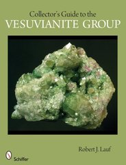 Collector's Guide to the Vesuvianite Group