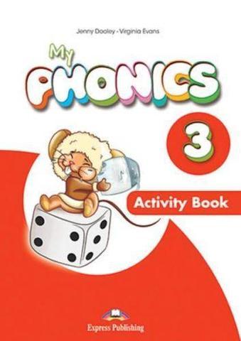My phonics 3. Activity book. Рабочая тетрадь