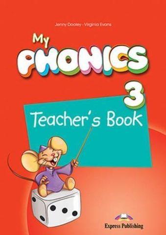 My phonics 3. Teacher's book. Книга для учителя