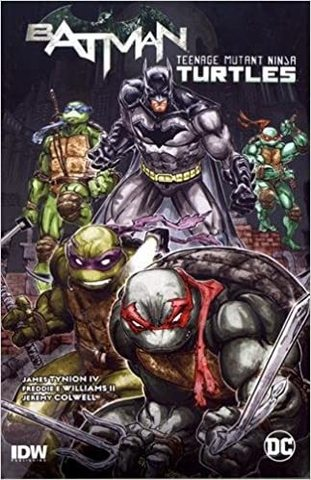 Batman/Teenage Mutant Ninja Turtles Vol. 1 (c автографом Freddie H Williams II)