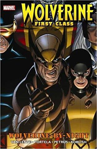 Wolverine First Class: Wolverine-By-Night TPB