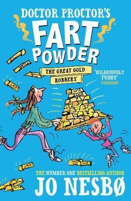 Kitab Doctor Proctor's Fart Powder: The Great Gold Robbery | Jo Nesbo