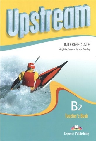 Upstream Intermediate B2 (2nd Edition) - Teacher's Book (interleaved)