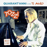 Umberto Tozzi / Quarant'anni Che Ti Amo (2CD)