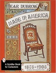 Furniture Made in America, 1875-1905, 4th Ed