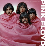 Pink Floyd: The Illustrated Biography / Marie Clayton