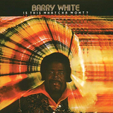 Barry White ‎/ Is This Whatcha Wont? (LP)