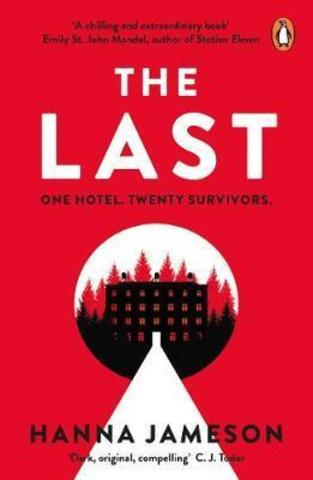 The Last : The breathtaking thriller that will keep you up all night