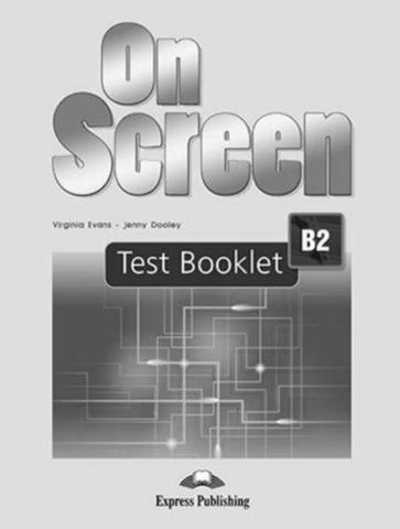 On Screen B2. Test booklet