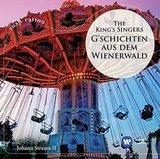 The King's Singers / Johann Strauss II: G'schichten Aus Dem Wienerwald (CD)