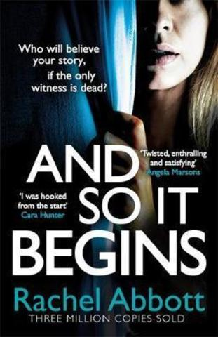 And So It Begins : A brilliant psychological thriller that twists and turns