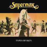 Supermax / Types Of Skin (Exclusive In Russia)(LP)