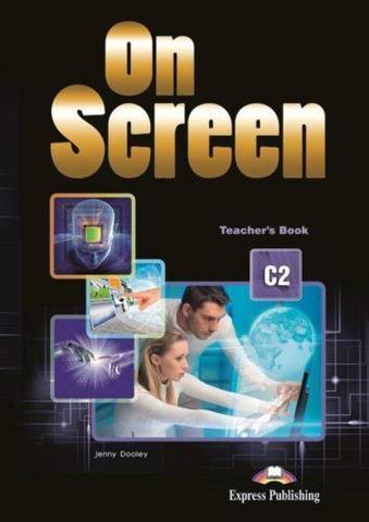 On screen C2 Teacher's book — книга для учителя