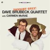 The Dave Brubeck Quartet With Carmen McRae ‎/ Tonight Only! (LP)