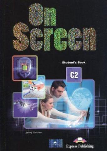 ON SCREEN C2 Student's book - учебник