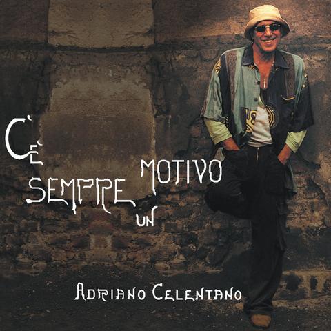 Adriano Celentano / C'e Sempre Un Motivo (RU)(CD)