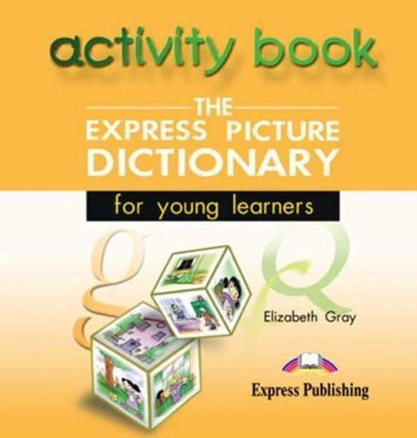 The Express Picture Dictionary. Activity Book Audio CD. Аудио CD к рабочей тетради
