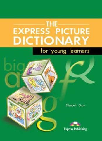 The Express Picture Dictionary for young learners. Student's Book. Словарь с картинками.