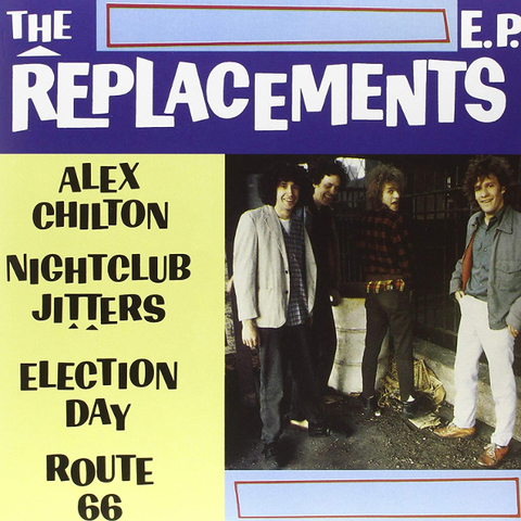 The Replacements / The Replacements E.P. (10