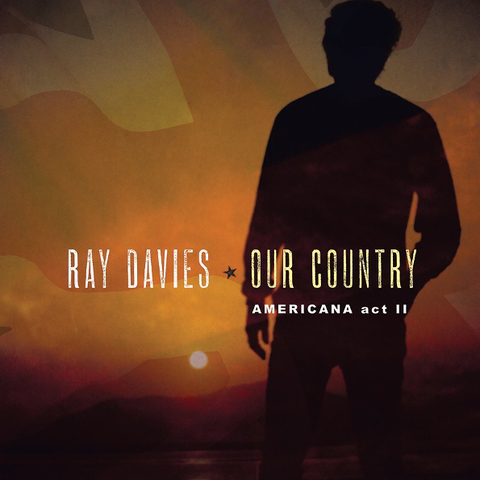 Ray Davies / Our Country: Americana Act 2 (2LP)