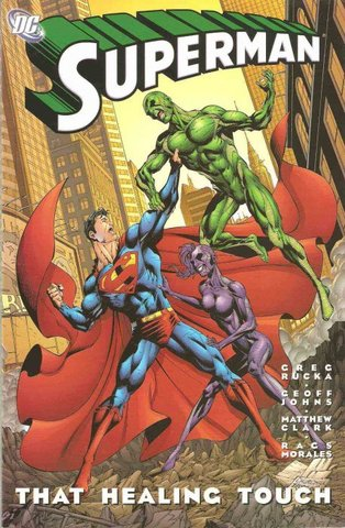 Superman: That Healing Touch TPB