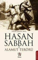 Hasan Sabbah ve Alamut Terörü